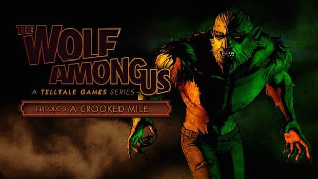 "The Wolf Among Us Ep.3 ""A Crooked Mile"" - Recensione 1"