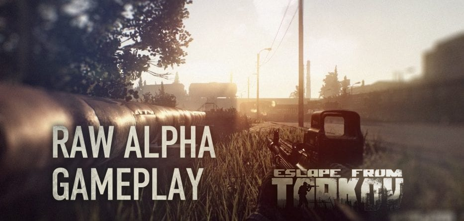 Escape from Tarkov - Nuovo Gameplay dalla versione Alpha