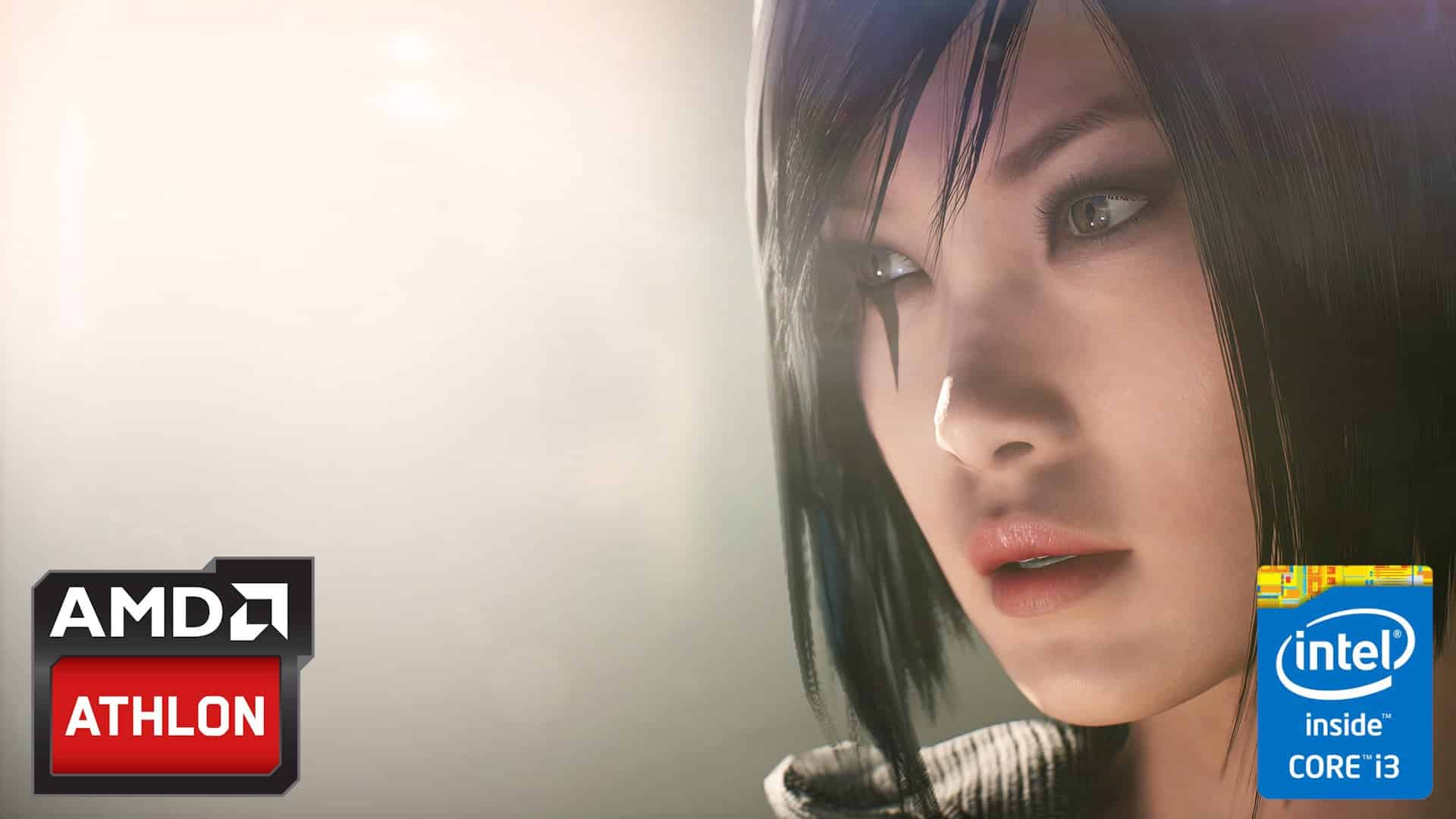 AMD vs Intel - PC Gaming Entry Level - Mirror's Edge Catalyst