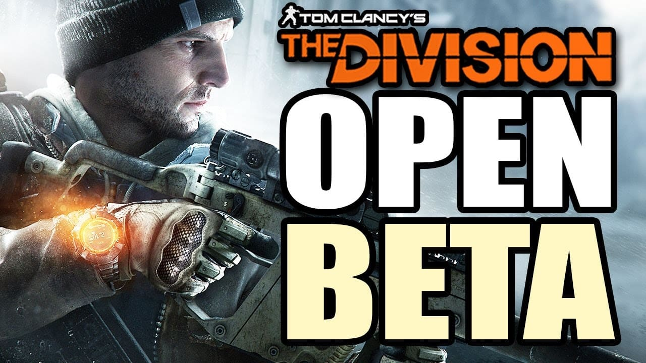 The Division, confermata la Open Beta