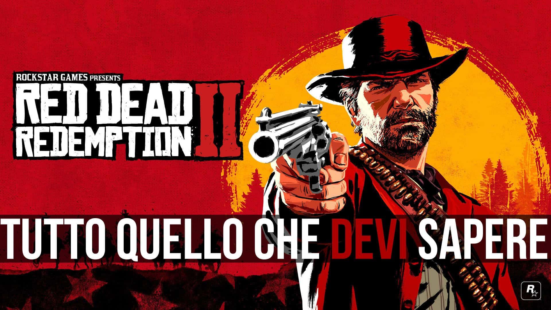 Red Dead Redemption 2 - Tutto quello che sappiamo